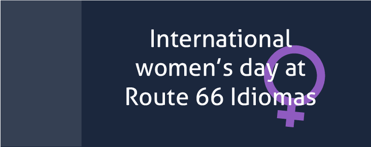 International women's day 2016 at Route 66 Idiomas